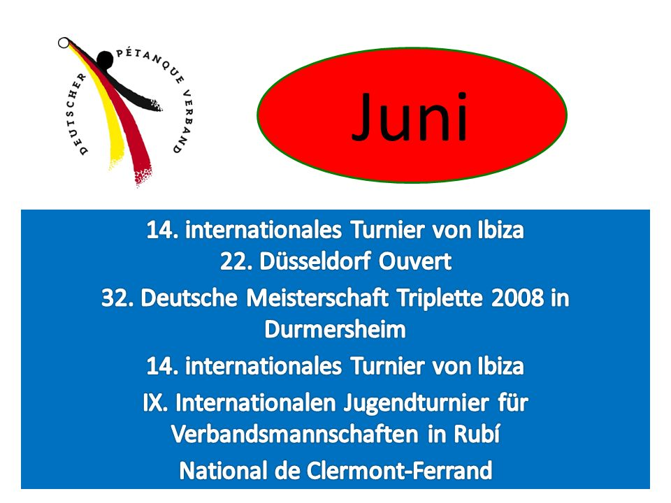 Juni 14. internationales Turnier von Ibiza 22. Düsseldorf Ouvert