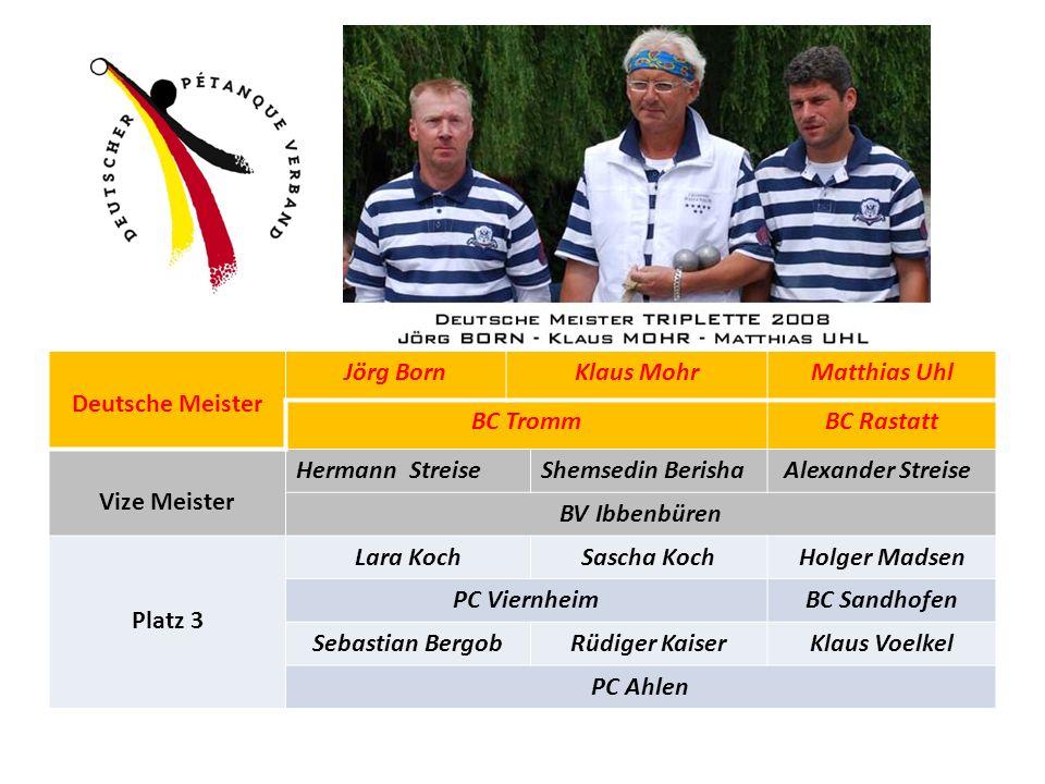 32. Deutsche Meisterschaft Triplette 2008 in Durmersheim