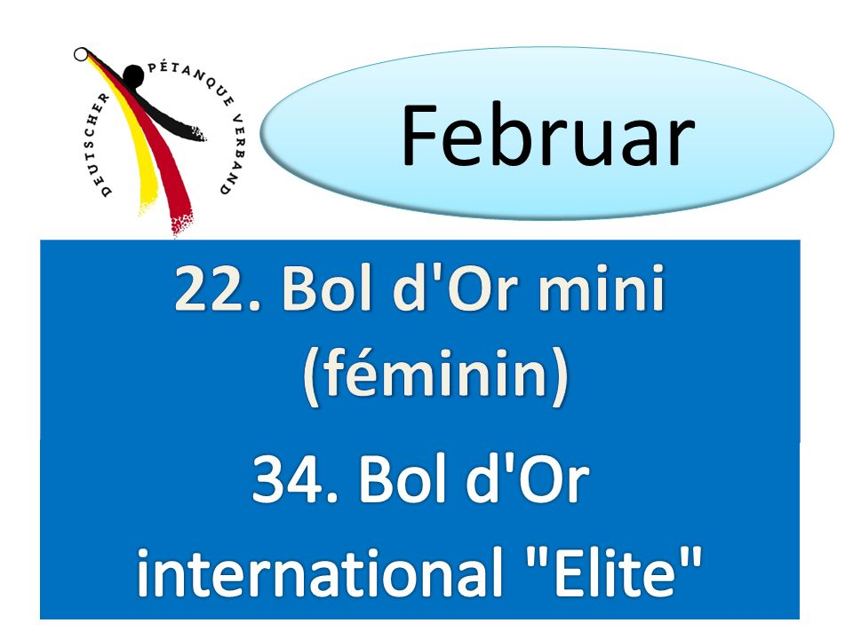 Februar 22. Bol d Or mini (féminin) 34. Bol d Or international Elite