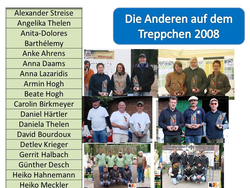 Die Anderen auf dem Treppchen 2008