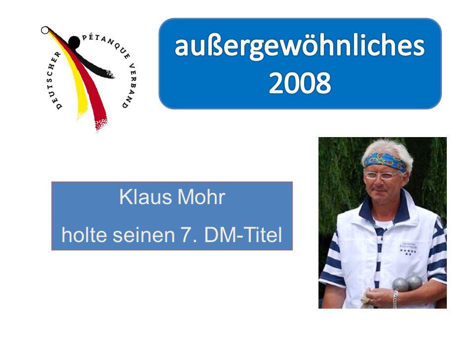 außergewöhnliches 2008 Klaus Mohr holte seinen 7. DM-Titel