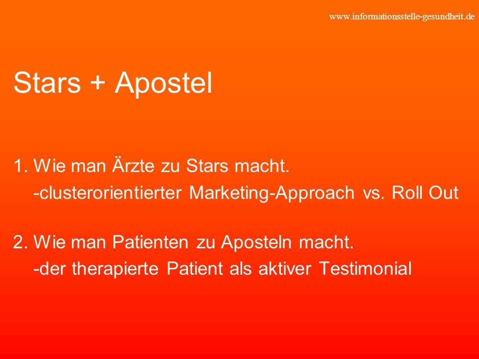 Stars + Apostel 1. Wie man Ärzte zu Stars macht.