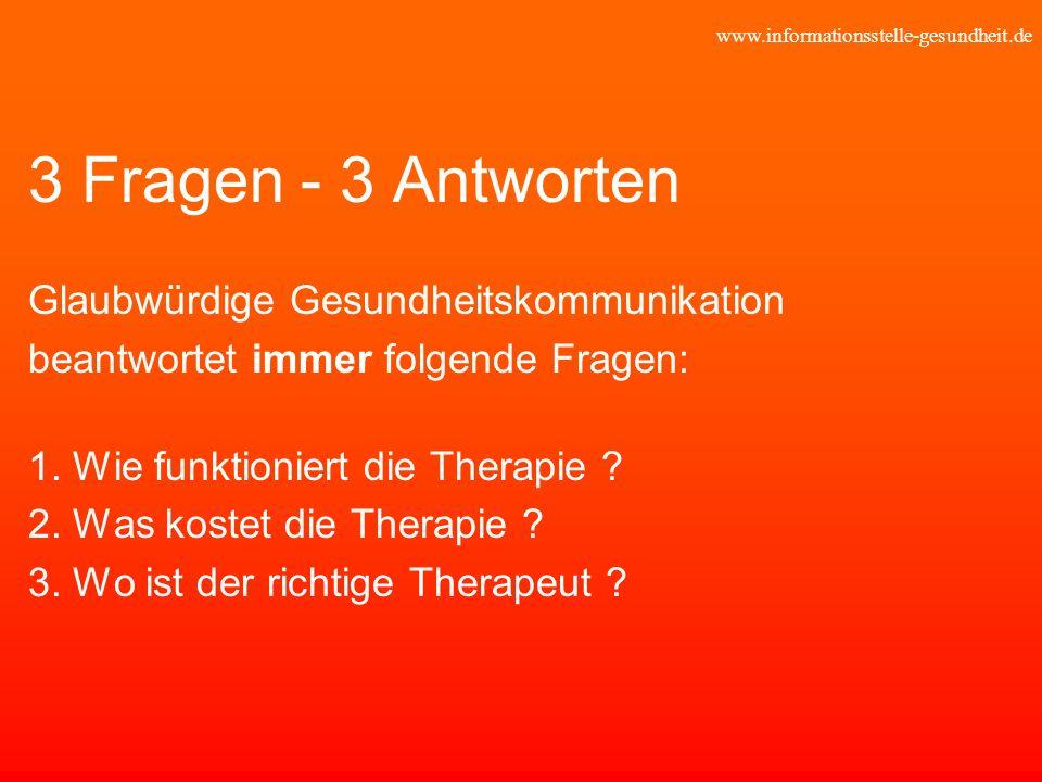 3 Fragen - 3 Antworten Glaubwürdige Gesundheitskommunikation