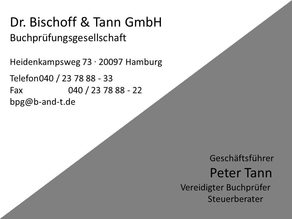 Dr. Bischoff & Tann GmbH Buchprüfungsgesellschaft