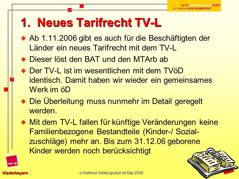 1. Neues Tarifrecht TV-L Ab 1.11.2006 gibt es auch für die Beschäftigten der Länder ein neues Tarifrecht mit dem TV-L.