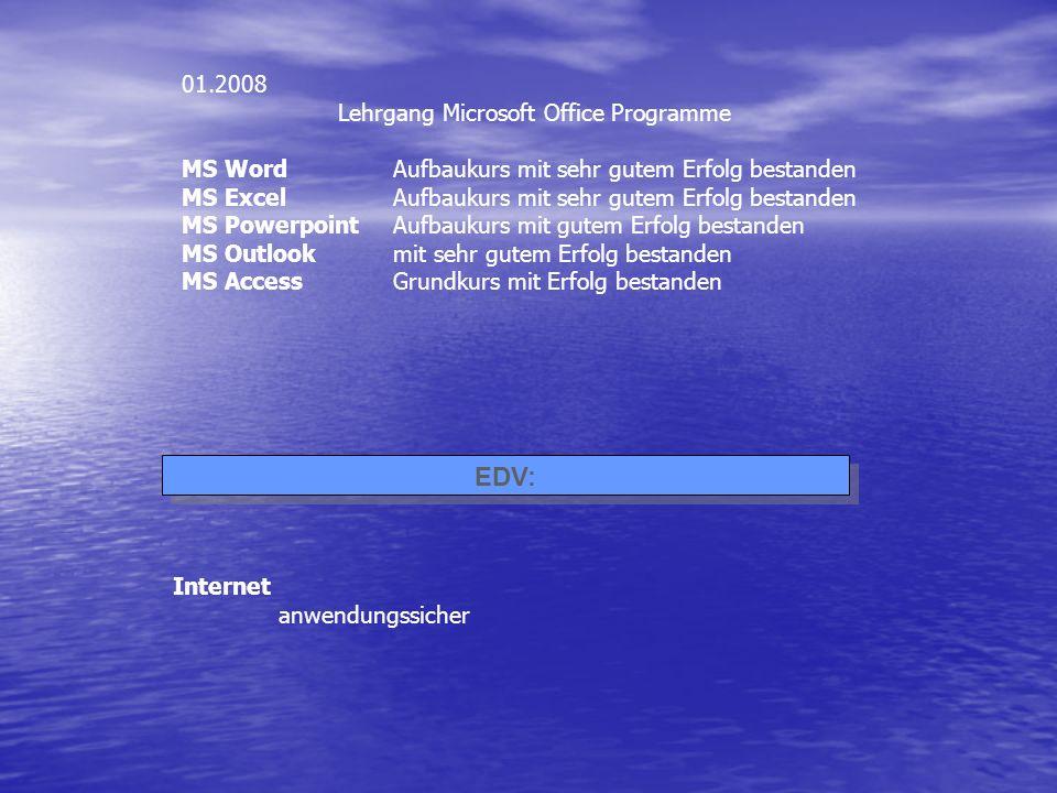 EDV: 01.2008 Lehrgang Microsoft Office Programme