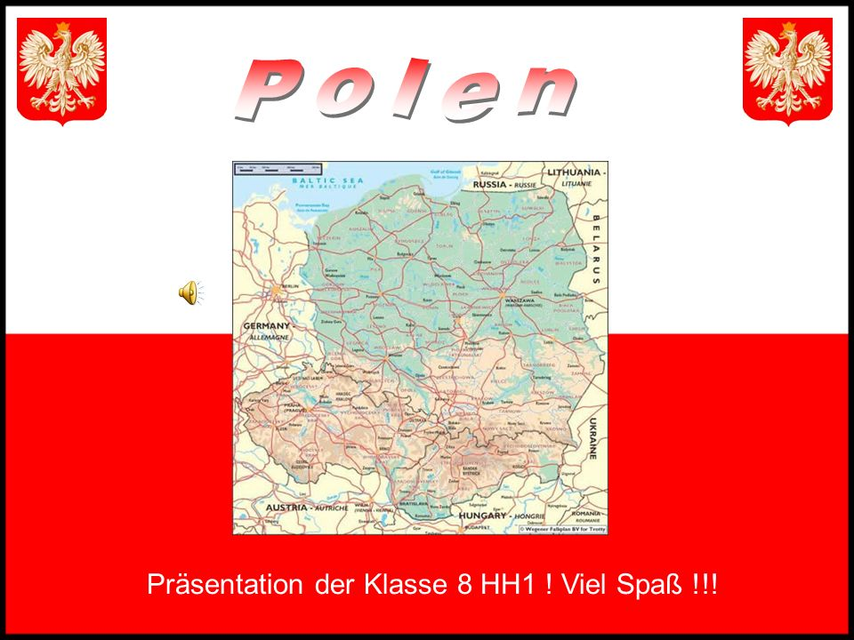 Polen Präsentation der Klasse 8 HH1 ! Viel Spaß !!!