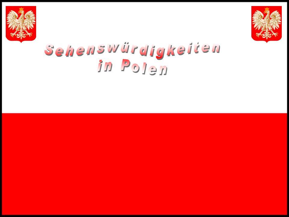 Sehenswürdigkeiten in Polen