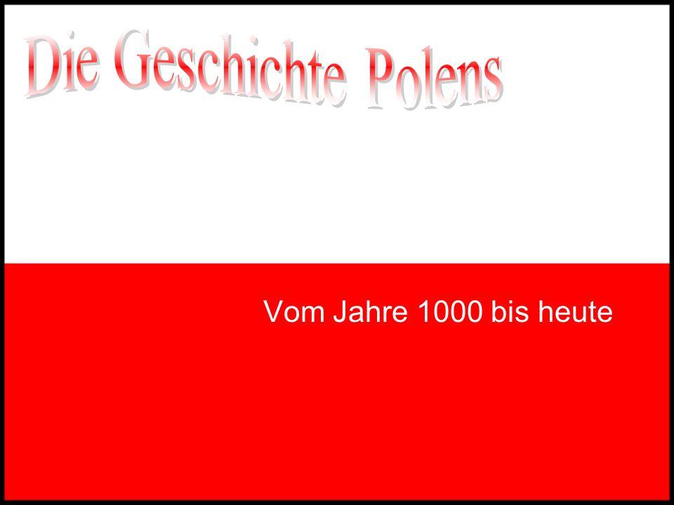 Die Geschichte Polens Vom Jahre 1000 bis heute