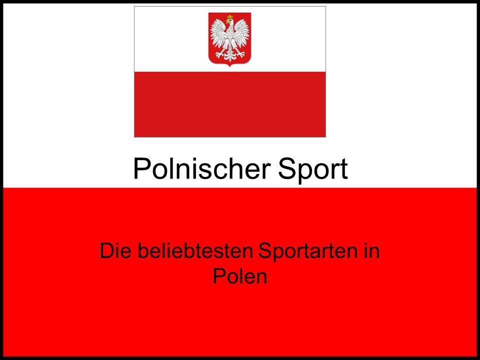 Die beliebtesten Sportarten in Polen