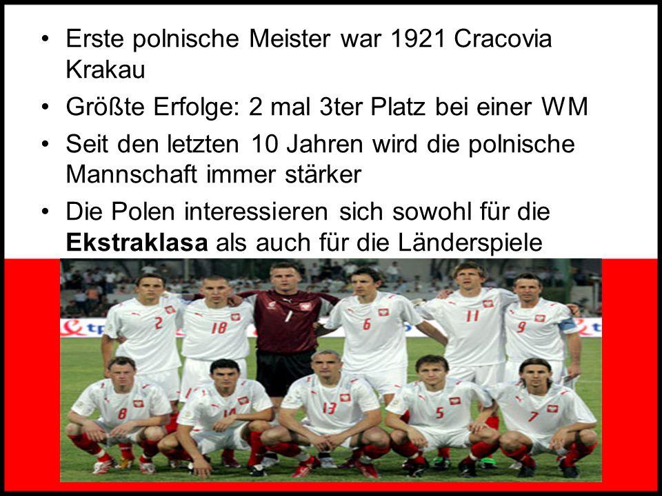 Erste polnische Meister war 1921 Cracovia Krakau