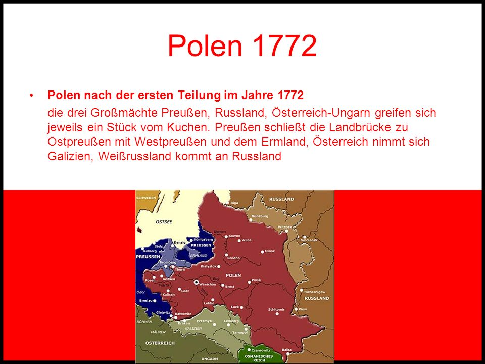 Polen 1772 Polen nach der ersten Teilung im Jahre 1772