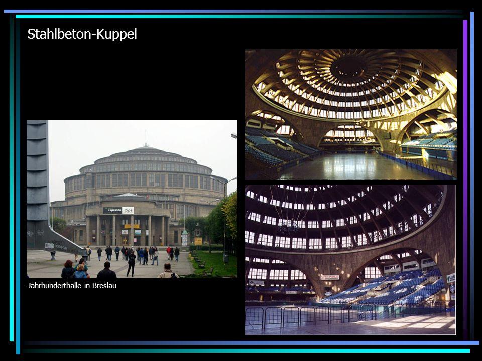 Stahlbeton-Kuppel Jahrhunderthalle in Breslau