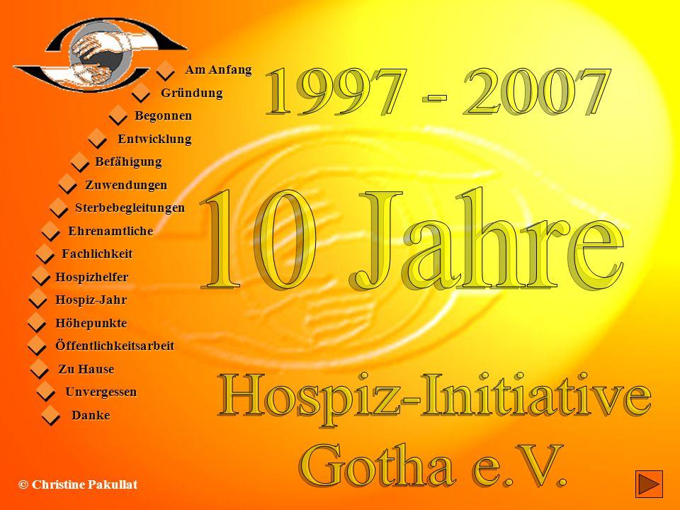 10 Jahre 1997 - 2007 Hospiz-Initiative Gotha e.V. • Gründung