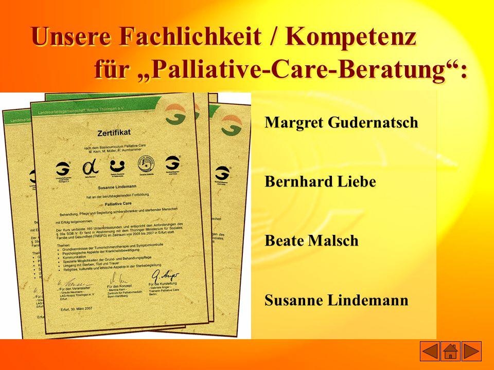 """Unsere Fachlichkeit / Kompetenz für """"Palliative-Care-Beratung :"""