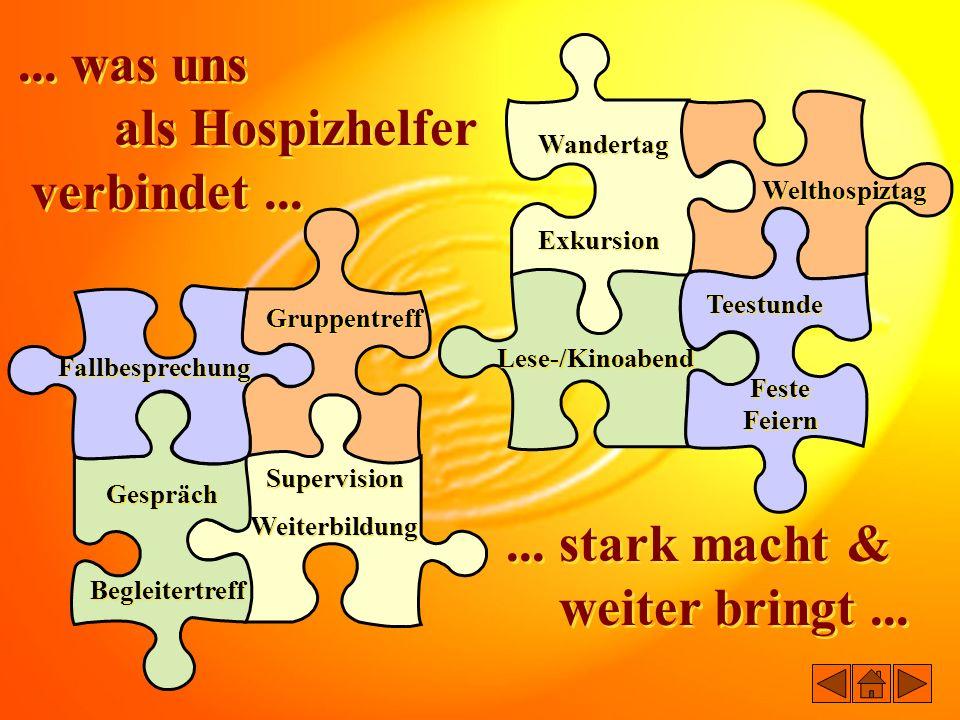 ... was uns als Hospizhelfer verbindet ... ... stark macht &