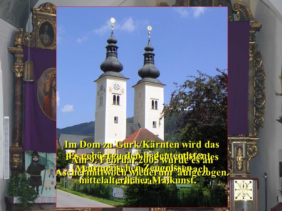 Am 9. Februar 2005 wurde es an Aschermittwoch wiederum aufgezogen.