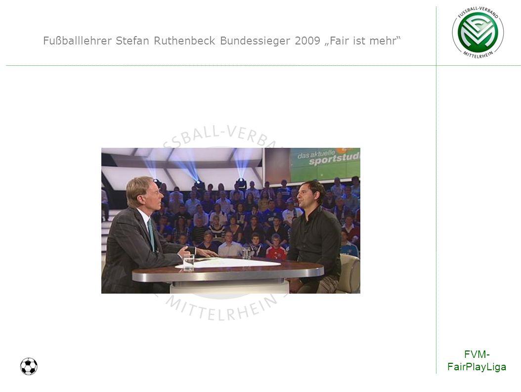 """Fußballlehrer Stefan Ruthenbeck Bundessieger 2009 """"Fair ist mehr"""