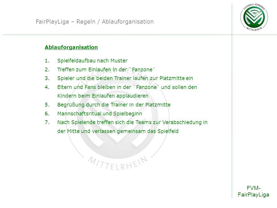 FairPlayLiga – Regeln / Ablauforganisation