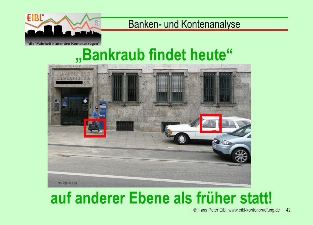 """""""Bankraub findet heute auf anderer Ebene als früher statt!"""