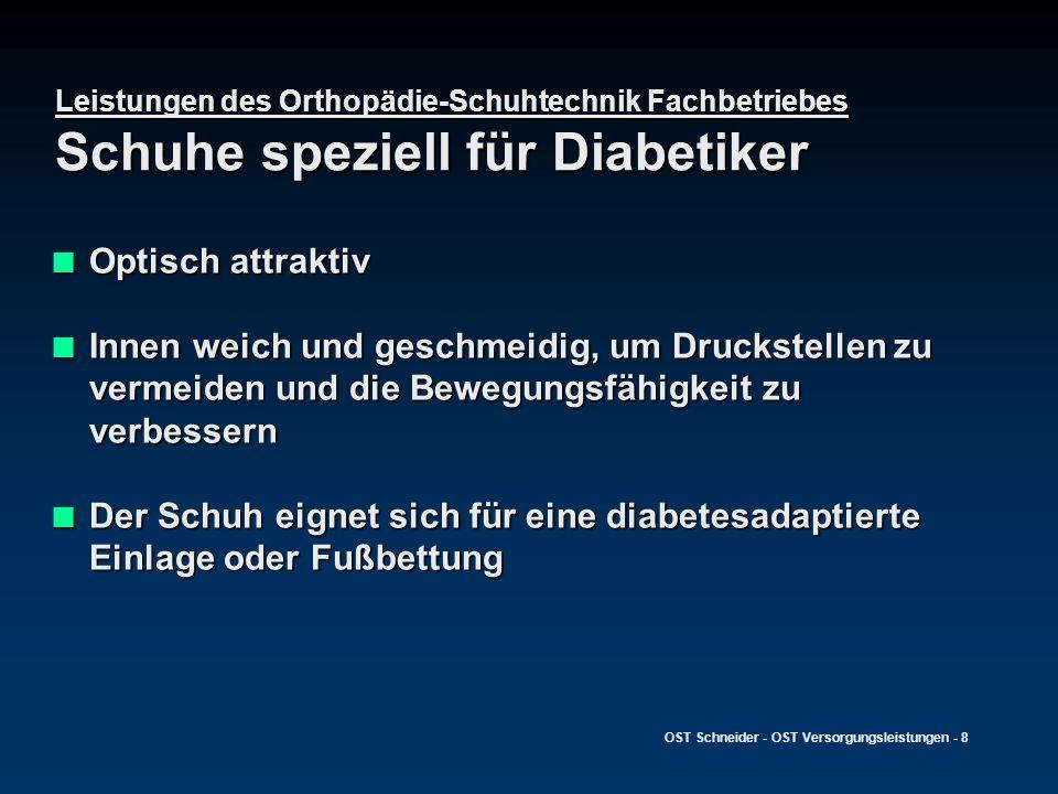 Leistungen des Orthopädie-Schuhtechnik Fachbetriebes Schuhe speziell für Diabetiker