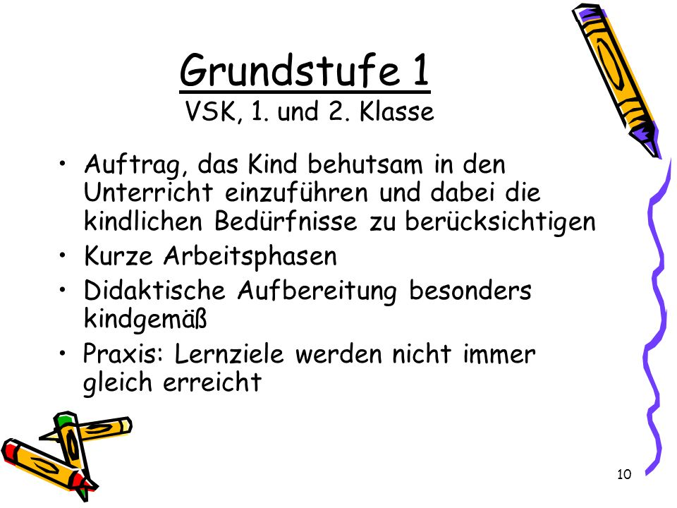 Grundstufe 1 VSK, 1. und 2. Klasse