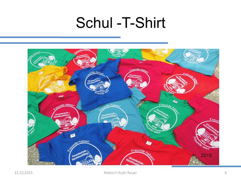 25.04.2017 Schul -T-Shirt 2015 25.04.2017 Rektorin Ruth Rauer