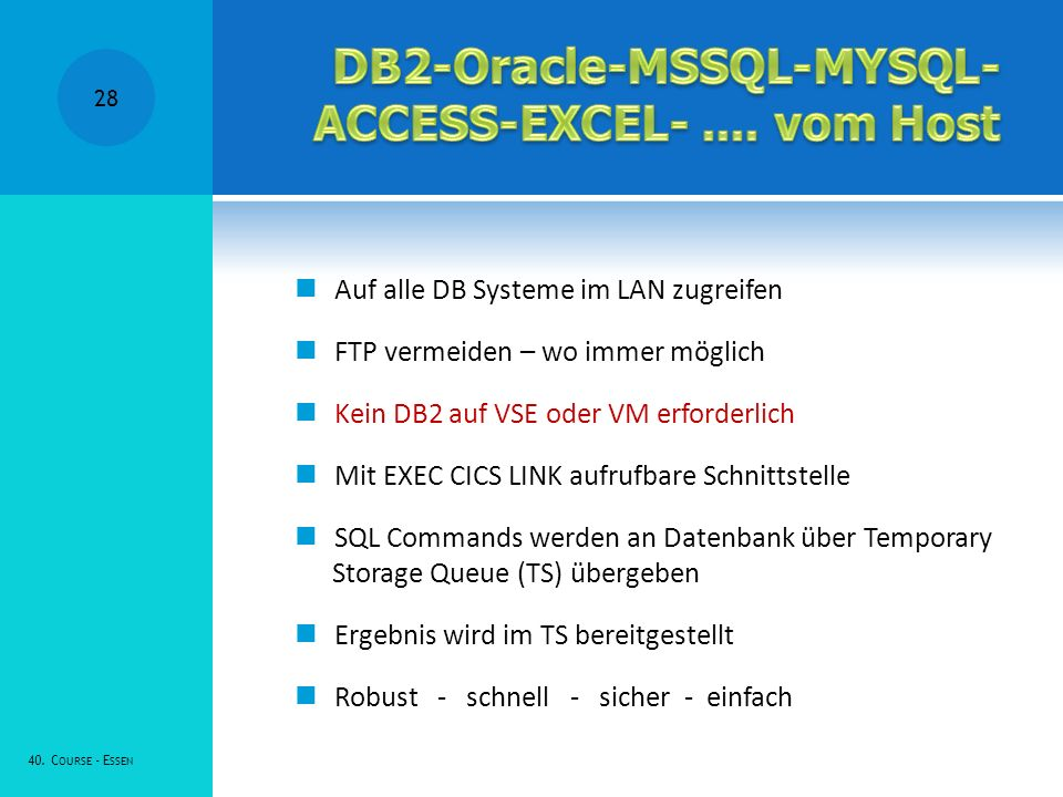 DB2-Oracle-MSSQL-MYSQL-ACCESS-EXCEL- .... vom Host