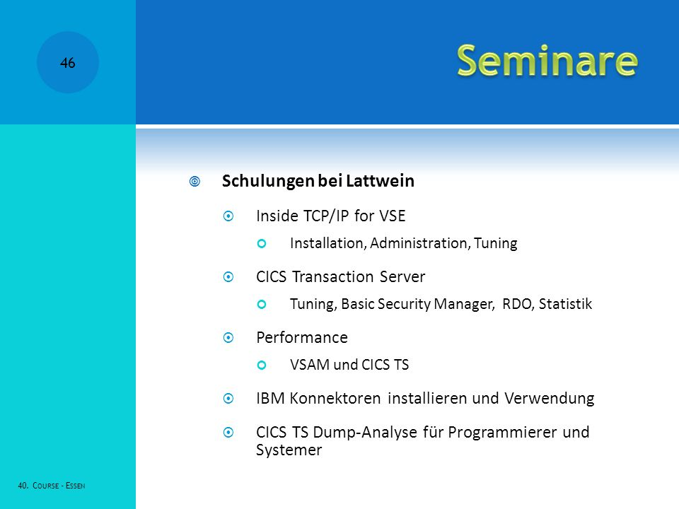 Seminare Schulungen bei Lattwein Inside TCP/IP for VSE