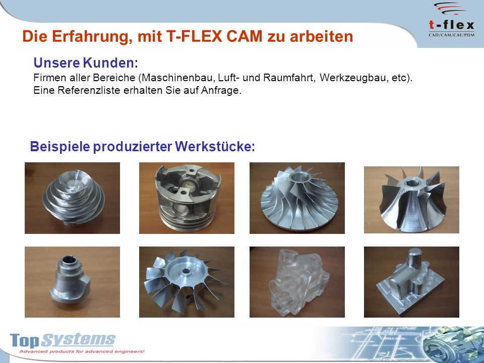 Die Erfahrung, mit T-FLEX CAM zu arbeiten