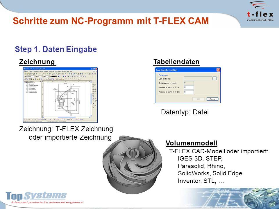 Schritte zum NC-Programm mit T-FLEX CAM