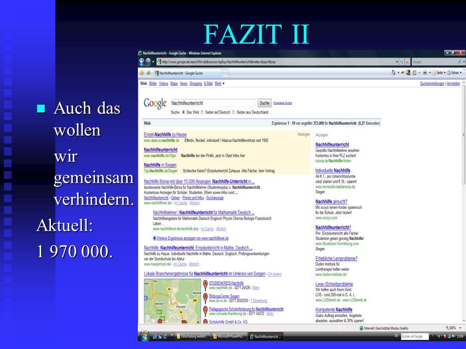 FAZIT II Auch das wollen wir gemeinsam verhindern. Aktuell: 1 970 000.