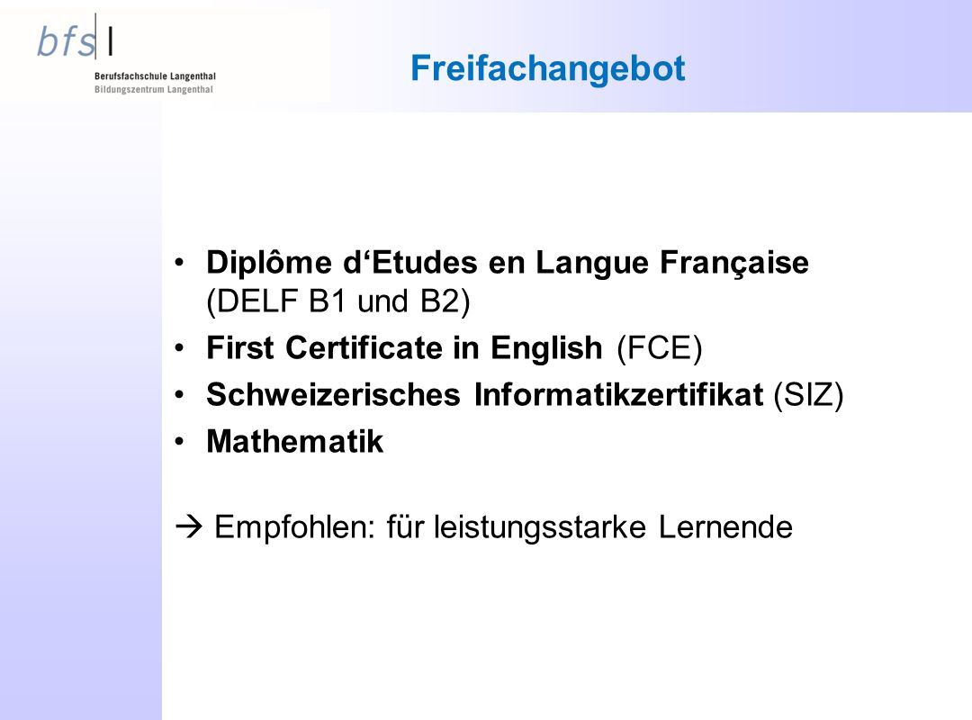 Freifachangebot Diplôme d'Etudes en Langue Française (DELF B1 und B2)