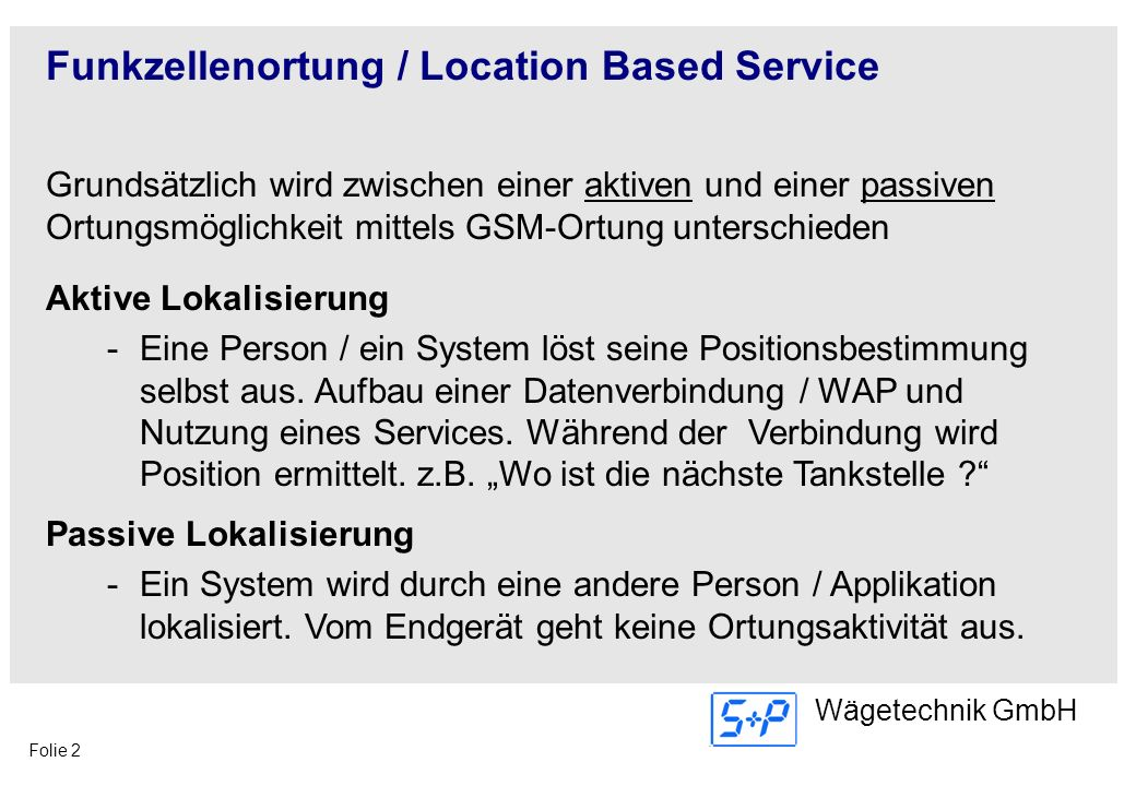 Funkzellenortung / Location Based Service