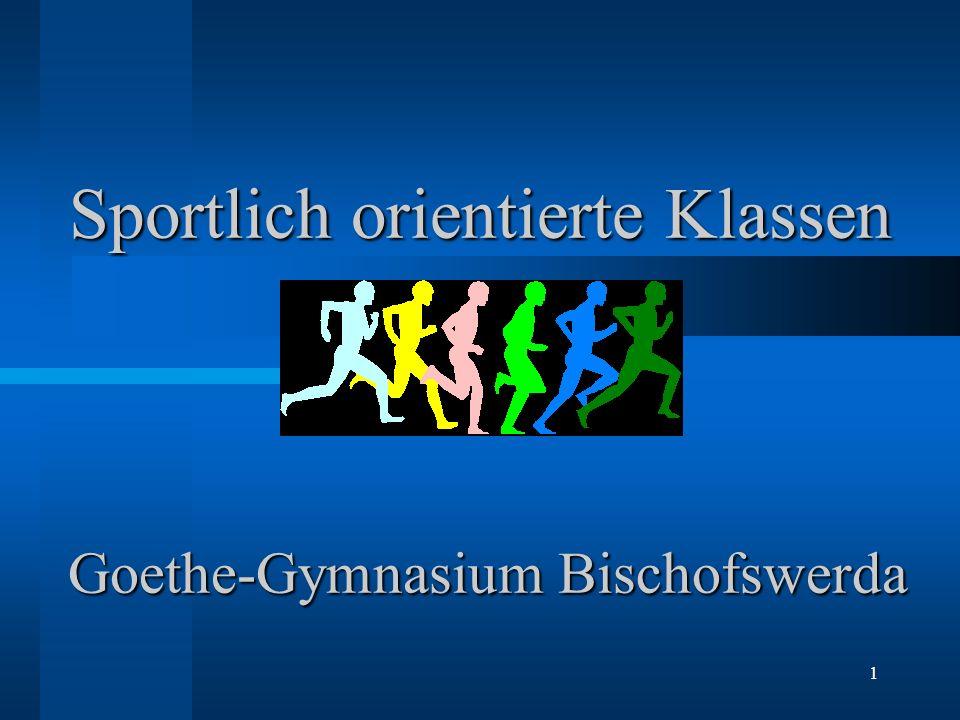 Sportlich orientierte Klassen Goethe-Gymnasium Bischofswerda