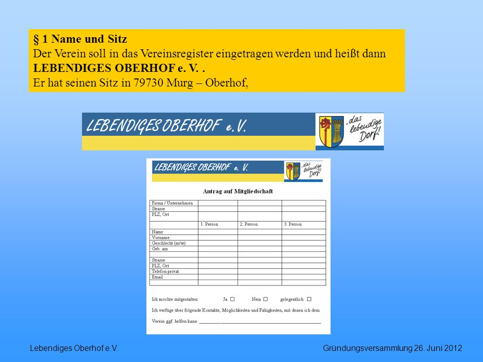 LEBENDIGES OBERHOF e.V. § 1 Name und Sitz