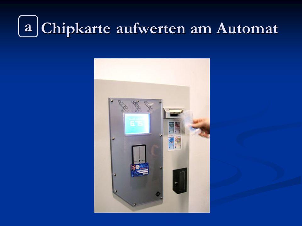 Chipkarte aufwerten am Automat