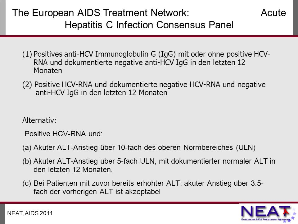 The European AIDS Treatment Network: Acute Hepatitis C Infection Consensus Panel