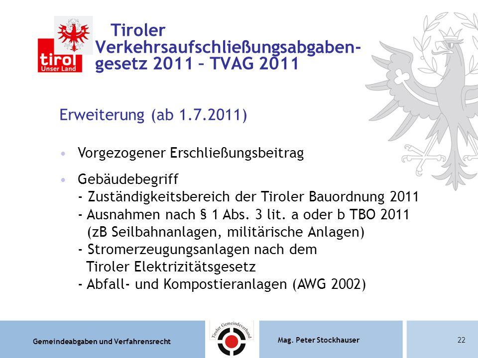 Tiroler Verkehrsaufschließungsabgaben- gesetz 2011 – TVAG 2011