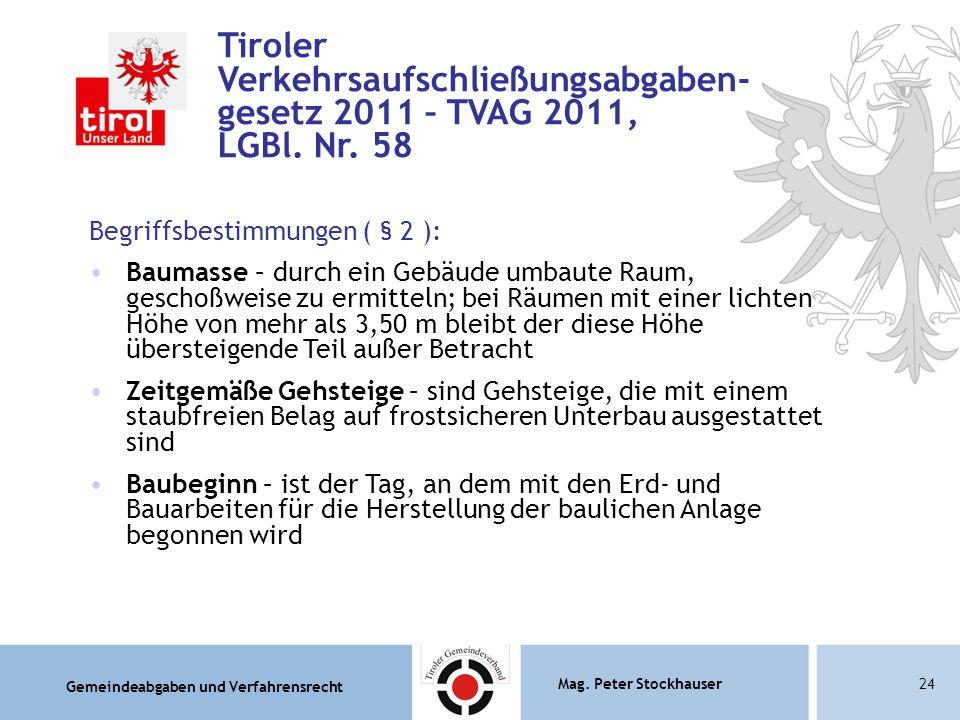 Tiroler Verkehrsaufschließungsabgaben- gesetz 2011 – TVAG 2011, LGBl