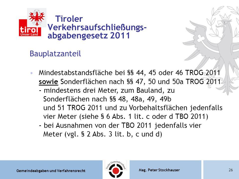 Tiroler Verkehrsaufschließungs- abgabengesetz 2011