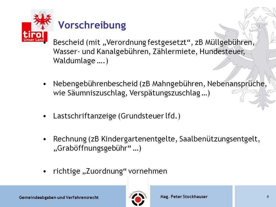 """Vorschreibung Bescheid (mit """"Verordnung festgesetzt , zB Müllgebühren, Wasser- und Kanalgebühren, Zählermiete, Hundesteuer, Waldumlage ….)"""