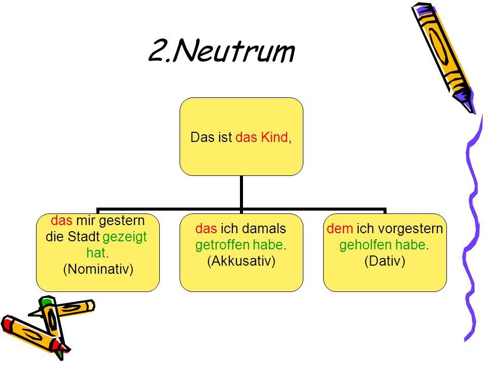 2.Neutrum