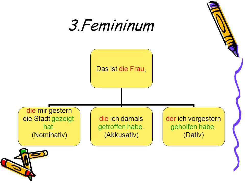 3.Femininum
