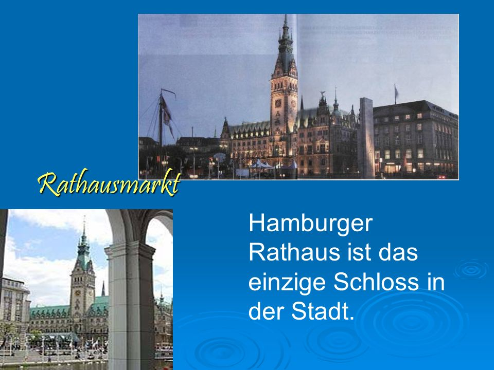 Rathausmarkt Hamburger Rathaus ist das einzige Schloss in der Stadt.