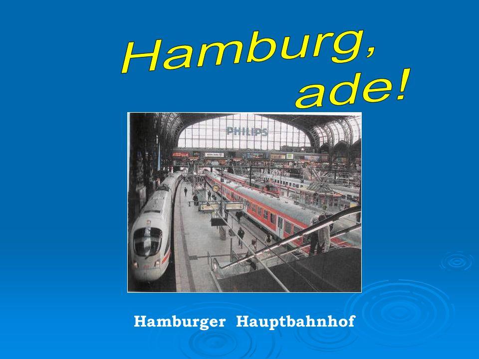 Hamburg, ade! Hamburger Hauptbahnhof