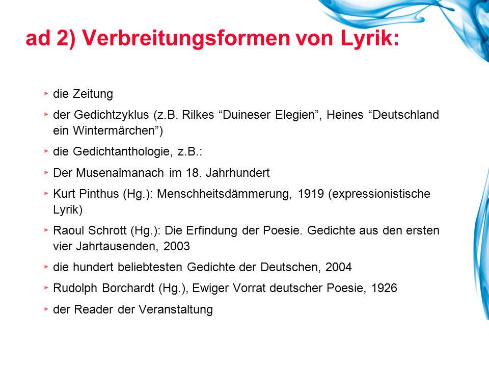 ad 2) Verbreitungsformen von Lyrik: