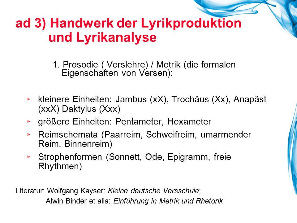 ad 3) Handwerk der Lyrikproduktion und Lyrikanalyse