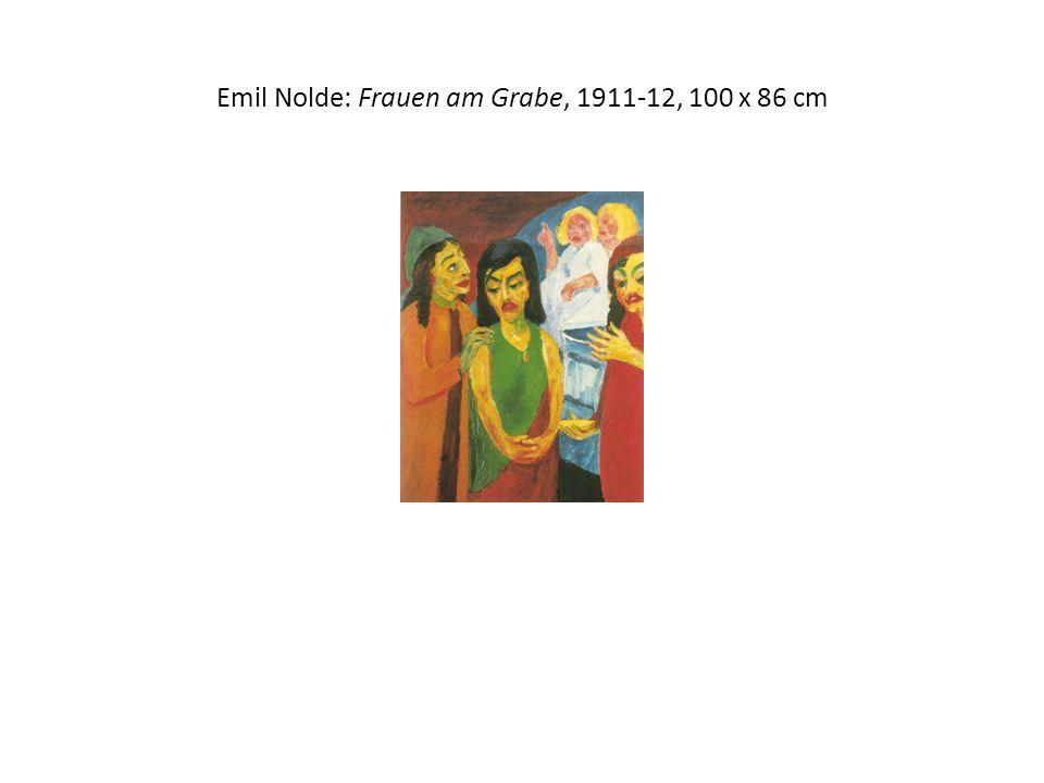 Emil Nolde: Frauen am Grabe, 1911-12, 100 x 86 cm