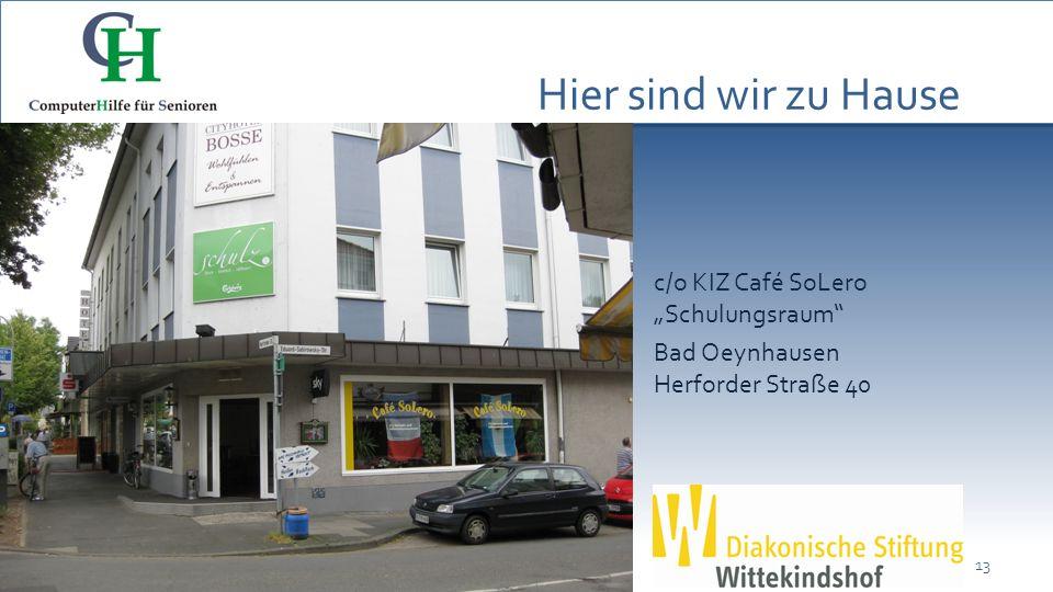 """Hier sind wir zu Hause c/o KIZ Café SoLero """"Schulungsraum Bad Oeynhausen Herforder Straße 40"""